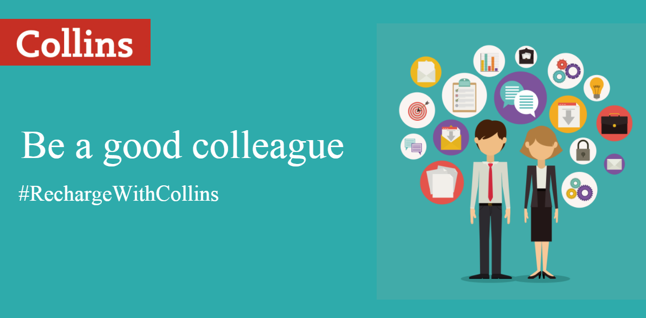 be a good colleague tip#3